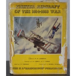 Fighter Aircraft of the 1914-1918 War Book by WM Lamberton 1961