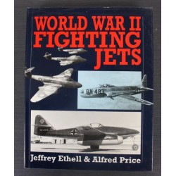 World War 2 Fighting Jets Book Jeffrey Ethell Alfred Price 1994