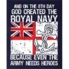 """GOD CREATED THE ROYAL NAVY"" PRINTED NAVY 100% COTTON T-SHIRT MILITARY"